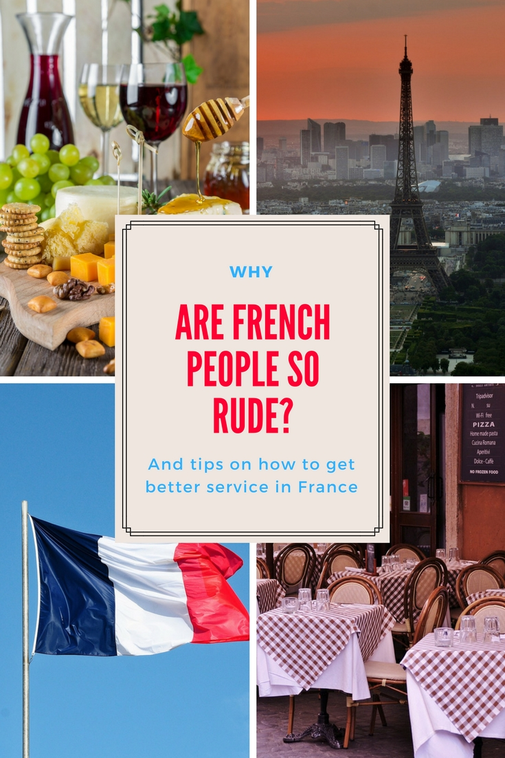why are French people so Rude - pinterest graphic