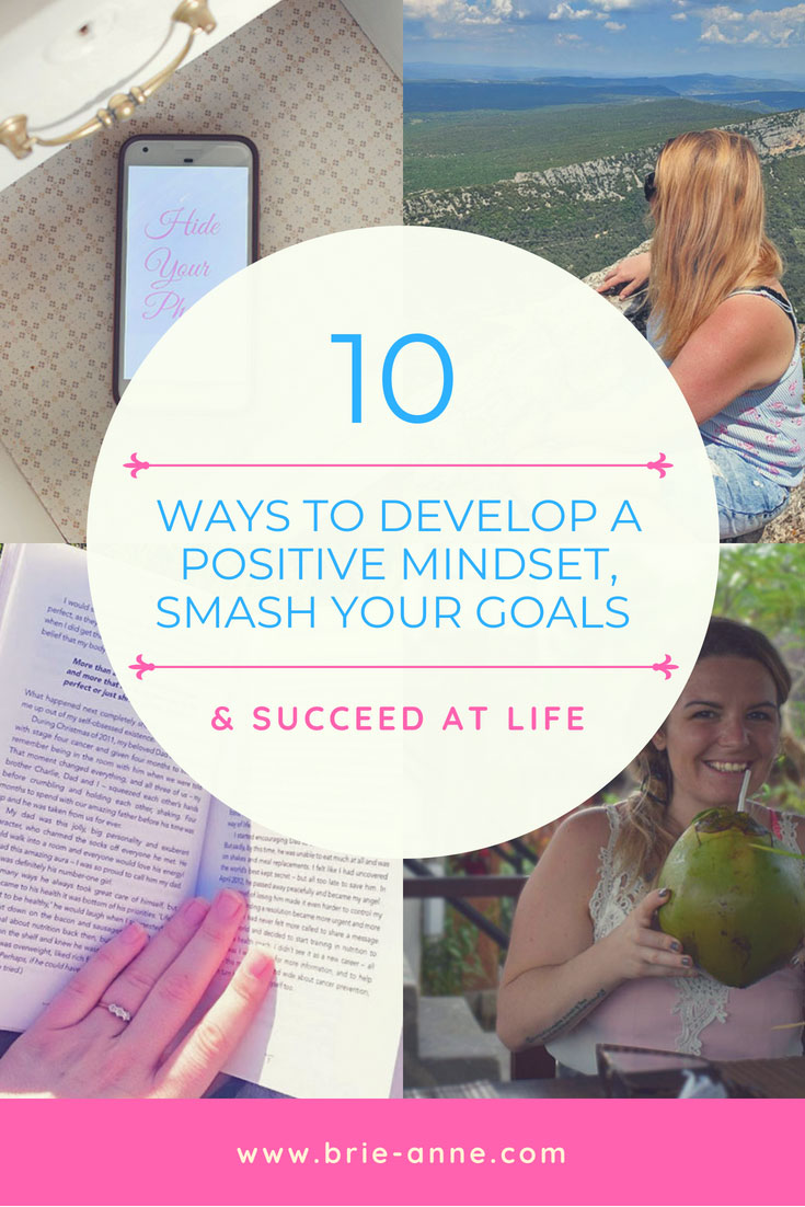 10-ways-to-develop-a-positive-mindset,-smash-your-goals-and-succeed-at-life