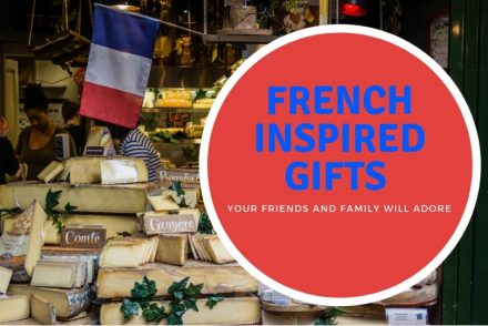 French Inspired presents for friends and family